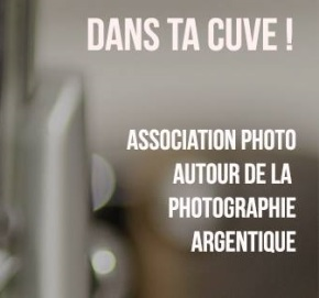 Dans ta cuve ! Association photoargentique